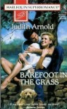 Barefoot in the Grass - Judith Arnold