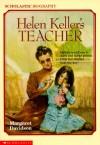Helen Keller's Teacher - Margaret Davidson