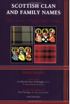 Scottish Clan and Family Names: Their Arms, Origins and Tartans - Roderick Martine, Don Pottinger, Malcolm Innes