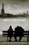 Forty Years in a Day - Mona  Rodriguez, Dianne Vigorito