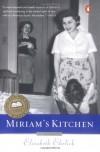 Miriam's Kitchen: A Memoir - Elizabeth Ehrlich