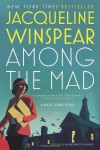 Among the Mad  - Jacqueline Winspear