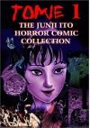 Tomie, Volume 1 - Junji Ito