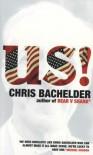 U.S.! - Chris Bachelder