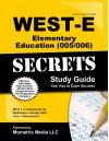 WEST-E Elementary Education (005/006) Secrets Study Guide: WEST-E Test Review for the Washington Educator Skills Tests-Endorsements - WEST-E Exam Secrets Test Prep Team