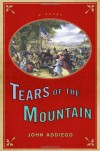 Tears of the Mountain - John Addiego