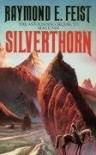 Silverthorn (The Riftwar Saga #3) - Raymond E. Feist