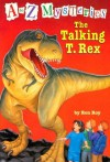 The Talking T. Rex (A to Z Mysteries, #20) - Ron Roy, John Steven Gurney
