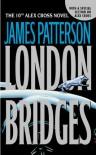 London Bridges (Alex Cross #10)  - James Patterson