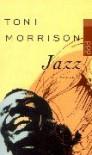 Jazz. - Toni Morrison
