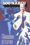 100 Naboi, Tom 5: Farbowany Detektyw - Brian Azzarello, Eduardo Risso