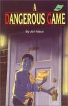 A Dangerous Game (Peabody Adventure Series #2) - Jeri Massi