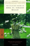 The Selected Poetry - Edna St. Vincent Millay, Nancy Milford