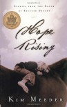 Hope Rising: Stories from the Ranch of Rescued Dreams - Kim Meeder