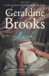 March: A Love Story In A Time Of War - Geraldine Brooks