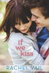 If We Kiss - Rachel Vail