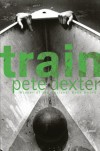 Train - Pete Dexter