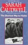 The Shortest Way to Hades - Sarah Caudwell