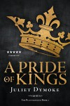 A Pride of Kings (The Plantagenets Book 1) - Juliet Dymoke