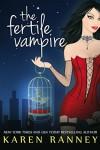 The Fertile Vampire (The Montgomery Chronicles Book 1) - Karen Ranney