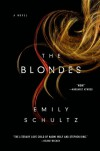 The Blondes: A Novel - Emily Schultz