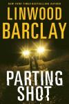 Parting Shot - Linwood Barclay