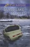 Silver Lake Secrets - Alison  Stone