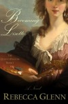 Becoming Lisette (The Queen's Painter) (Volume 1) - Rebecca Glenn