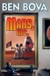 Mars, Inc.: The Billionaire's Club - Ben Bova