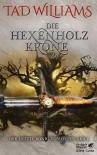 Die Hexenholzkrone 2 - Tad Williams, Cornelia Holfelder-von der Tann, Wolfram Ströle