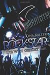 Rockstar: Die Welt gehört mir - Tina Keller