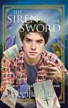 The Siren and the Sword (Magic University Book 1) - Cecilia Tan