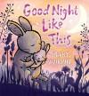 Good Night Like This - Mary Murphy, Mary Murphy