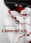Crimson Fate - Ella Dominguez, Thomas Duder