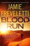 Blood Run - Jamie Freveletti