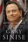 Grateful American: A Journey from Self to Service - Gary Sinise