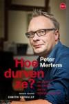 Hoe durven ze? De Euro, de crisis en de grote hold-up - Peter Mertens