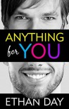 Anything For You - Ethan Day