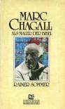 Marc Chagall als Maler der Bibel - Rainer Sommer
