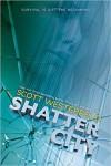 Shatter City - Scott Westerfeld