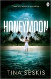 THE HONEYMOON - Tina Seskis