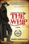 The Whip - Karen Kondazian