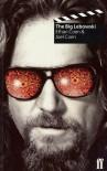 The Big Lebowski - Joel Coen, Ethan Coen