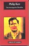 Una investigación filosófica - Philip Kerr