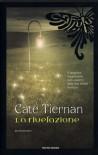 La rivelazione - Cate Tiernan
