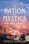 A Nation of Mystics: Book Three - Pamela Johnson