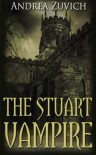 The Stuart Vampire - Andrea Zuvich