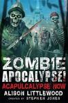 Zombie Apocalypse! Acapulcalypse Now (Zombie Apocalypse! Spinoff) - Stephen,  Littlewood,  Alison Jones