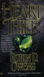By Robin D. Owens Heart Thief (Celta's HeartMates, Book 2) (First Berkley Sensation Edition) [Mass Market Paperback] - Robin D. Owens
