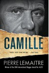Camille: The Commandant Camille Verhoeven Trilogy - Pierre Lemaitre